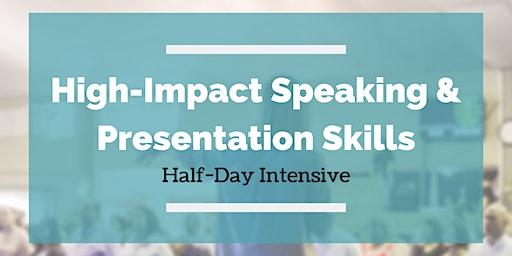 Birmingham Speaks Presents: High-Impact Speaking & Presentation Skills