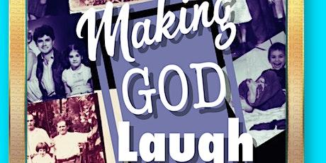 Making God Laugh by Sean Grennan tickets