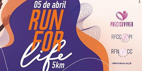 2° RUN FOR LIFE ( LAR DE MARIA) ingressos
