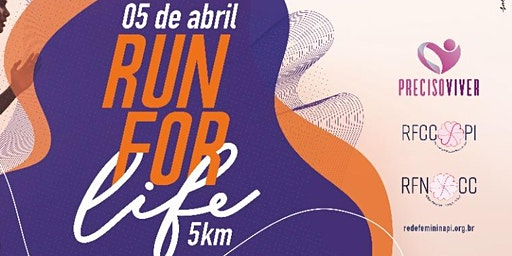 2° RUN FOR LIFE ( LAR DE MARIA)