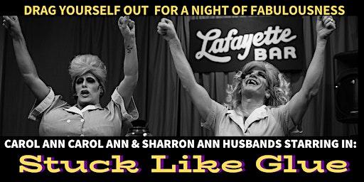 Carol Ann Carol Ann & Sharron Ann Husbands Star In Stuck Like Glue