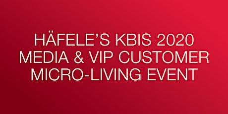 KBIS 2020 Media & VIP Customer Micro-Living Event  tickets