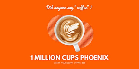 1 Million Cups Phoenix tickets