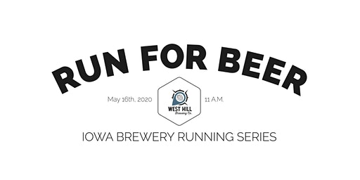 Beer Run- West Hill Brewing | Part of the 2020 Iowa Brewery Running Series