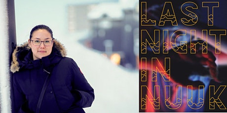 Rescheduled: Niviaq Korneliussen: Last Night in Nuuk tickets