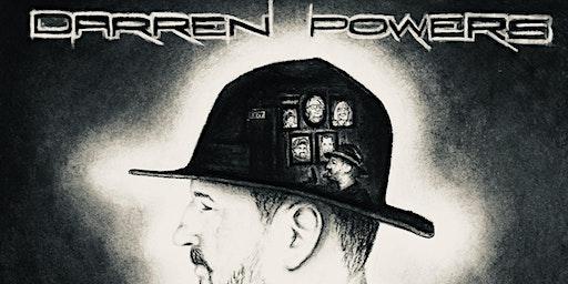 """DARREN POWERS """"false bravado"""" 3 pm show"""