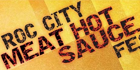 Roc City Meat Hot Sauce Festival tickets