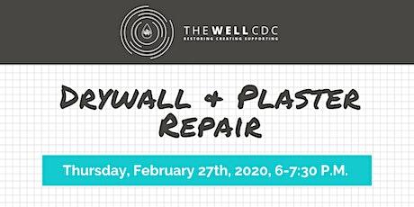 Home Maintenance Class: Drywall & Plaster Repair tickets