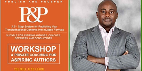 PUBLISH AND PROSPER - Publishing Bootcamp for Aspiring Authors tickets