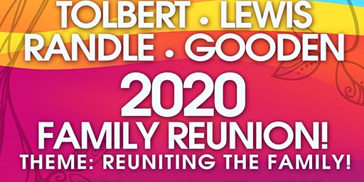 2020 Tolbert, Lewis, Randle, Gooden Family Reunion