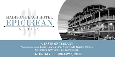 Madison Beach Hotel Epicurean Series | A Taste of Tuscany tickets
