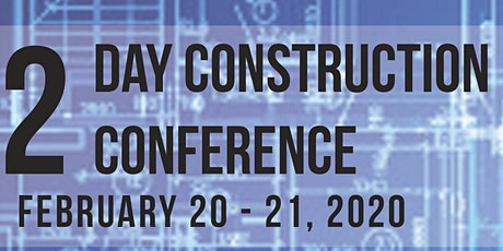 2 Day Construction Conference tickets