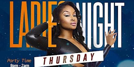 Ladies Night Thursday's  tickets