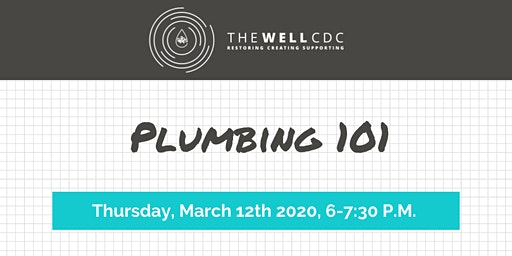 Home Maintenance Class: Plumbing 101