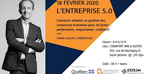 L'Entreprise 5.0 - formation par M. Carol Allain