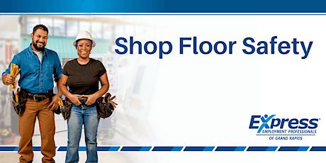 Shop Floor Safety: Half-Day Training tickets