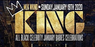 KING!!!  MLK Weekend All Black Celebration