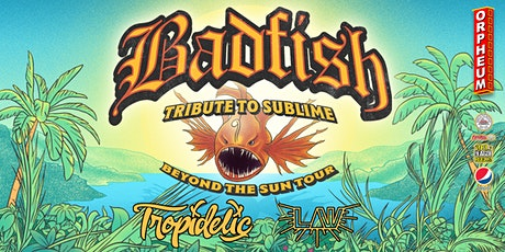 Badfish - Tribute to Sublime: Beyond the Sun Tour tickets