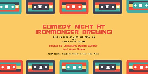 Comedy Night at Ironmonger Brewing