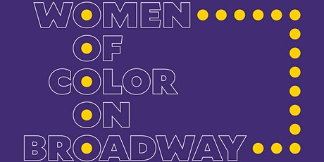 Women of Color on Broadway Live from The Cooper Union's Great Hall tickets