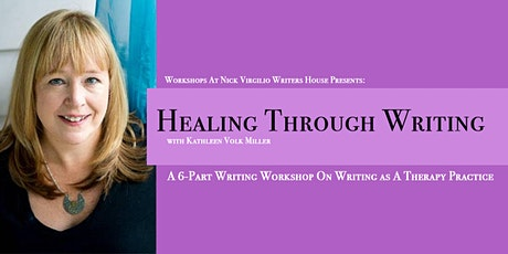 Healing Through Writing With Kathleen Volk Miller tickets