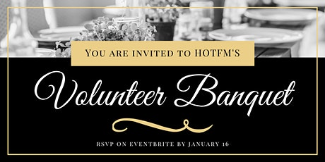 HOTFM Volunteer Banquet 2019 tickets