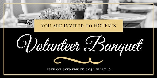 HOTFM Volunteer Banquet 2019