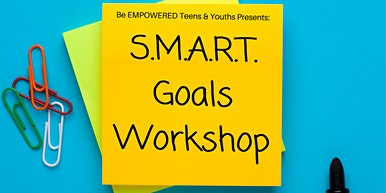 S.M.A.R.T. Goals Workshop