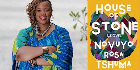 Novuyo Rosa Tshuma: House of Stone tickets