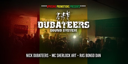 Dubateers Sound System @The Borough Hotel Southend