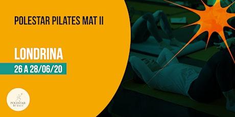 Polestar Pilates Mat II - Polestar Brasil - Londrina ingressos