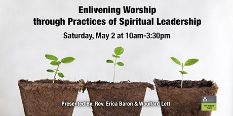 Enlivening Worship through Practices of Spiritual Leadership  tickets