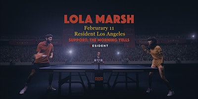 Lola Marsh with The Morning Yells