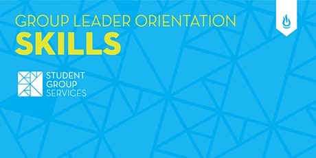 Leader Orientation: Skills - Leadership 101 tickets