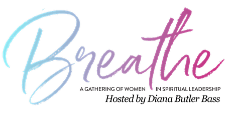 Breathe: A Gathering for Women in Spiritual Leadership tickets