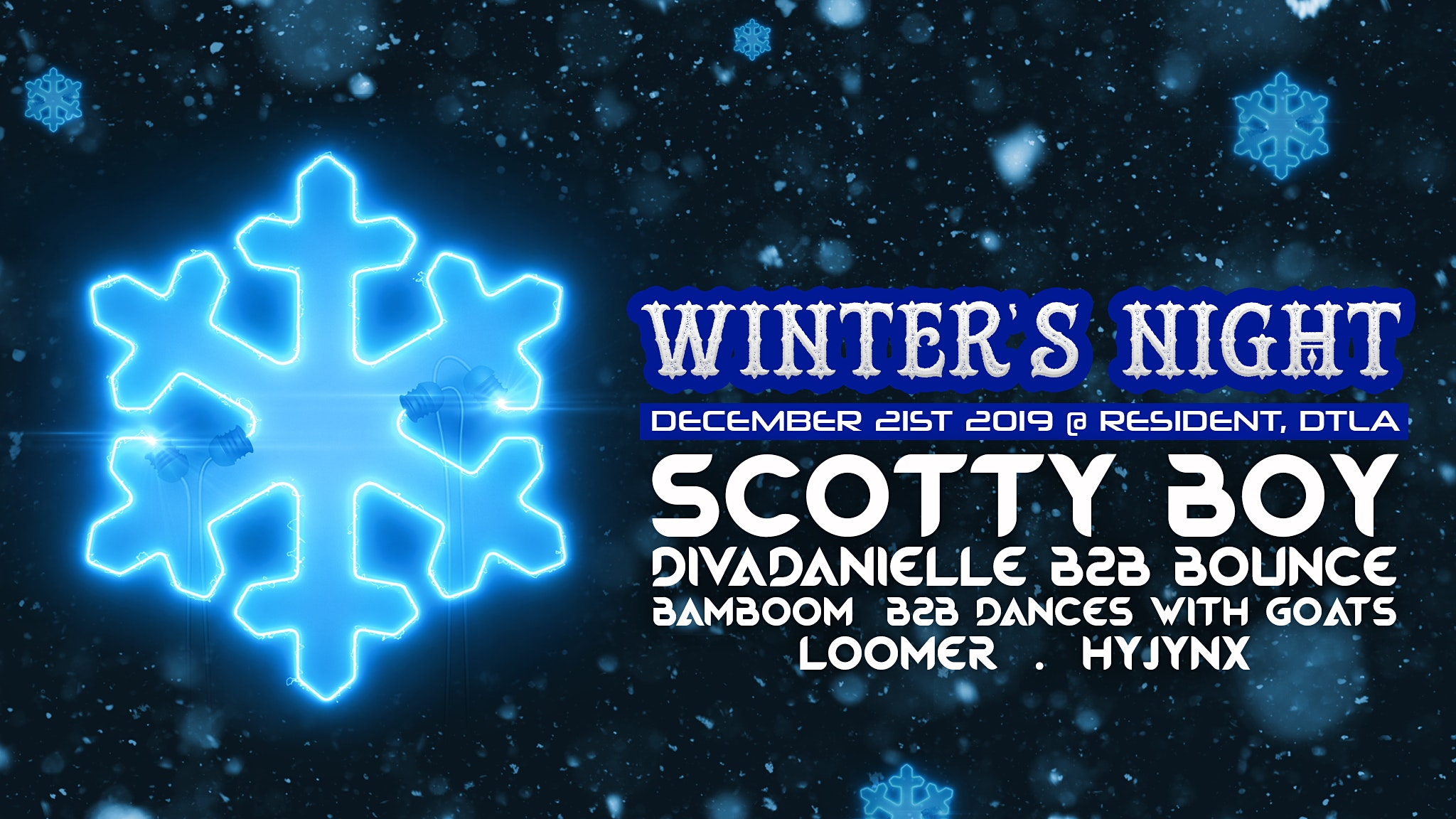 WINTER'S NIGHT Featuring Scotty Boy, Bamboom b2b Dances With Goats & more