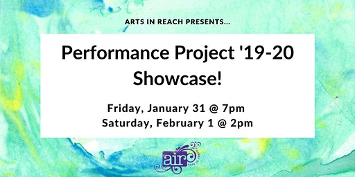 Performance Project Showcase: Saturday, February 1 at 2pm