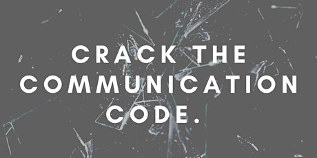 Crack the Communication Code tickets