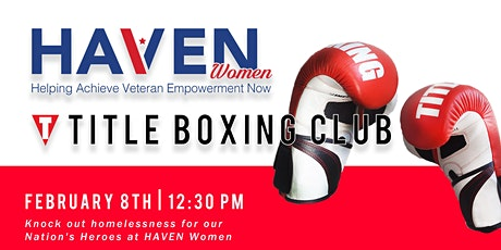 Knock Out Homelessness for our Nation's Heroes at HAVEN Women! tickets