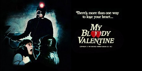 My Bloody Valentine (1981) Fears & Beers Screening with Q&A tickets
