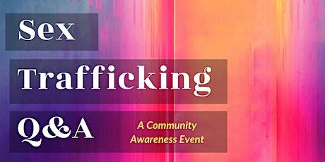 Sex Trafficking Q&A tickets