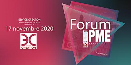 Forum PME 2020, Espace Création - Sion billets