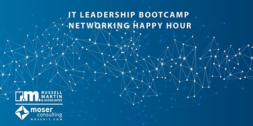 IT Leadership Bootcamp Networking Happy Hour