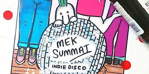 Mek Summat Indie Disco