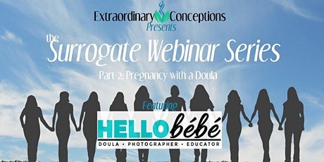 Surrogate Webinar Series: Part 2 - Learning about Doula Services tickets