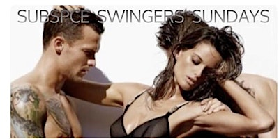 SUBSPACE SWINGERS SUNDAY PARTY