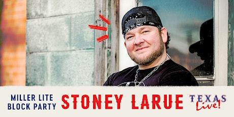 Miller Lite Block Party: Stoney LaRue tickets
