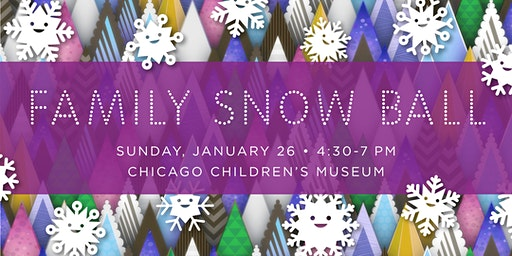 Family Snow Ball 2020 - Chicago Children's Museum