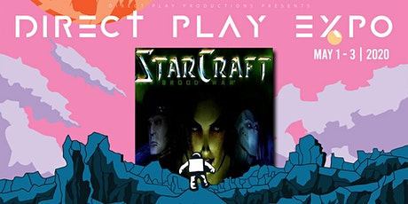 StarCraft Broodwars Tournament @ Direct-Play Expo 2020 tickets
