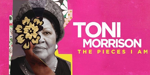The Pieces I AM, Toni Morrison (Day 2)